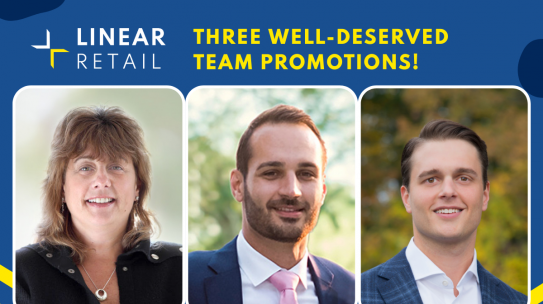 Three Team Promotions at Linear Retail